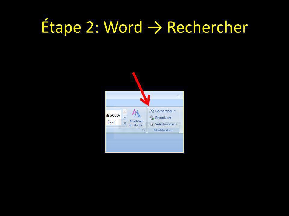 Étape 2: Word → Rechercher