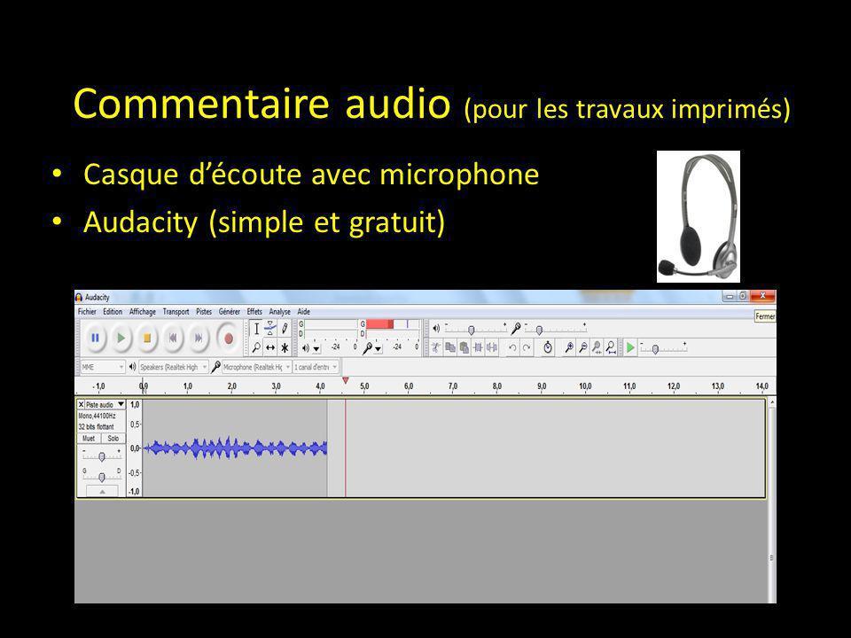 Commentaire audio (pour les travaux imprimés) Casque d'écoute avec microphone Audacity (simple et gratuit)
