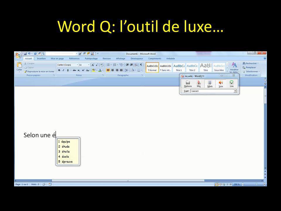 Word Q: l'outil de luxe…