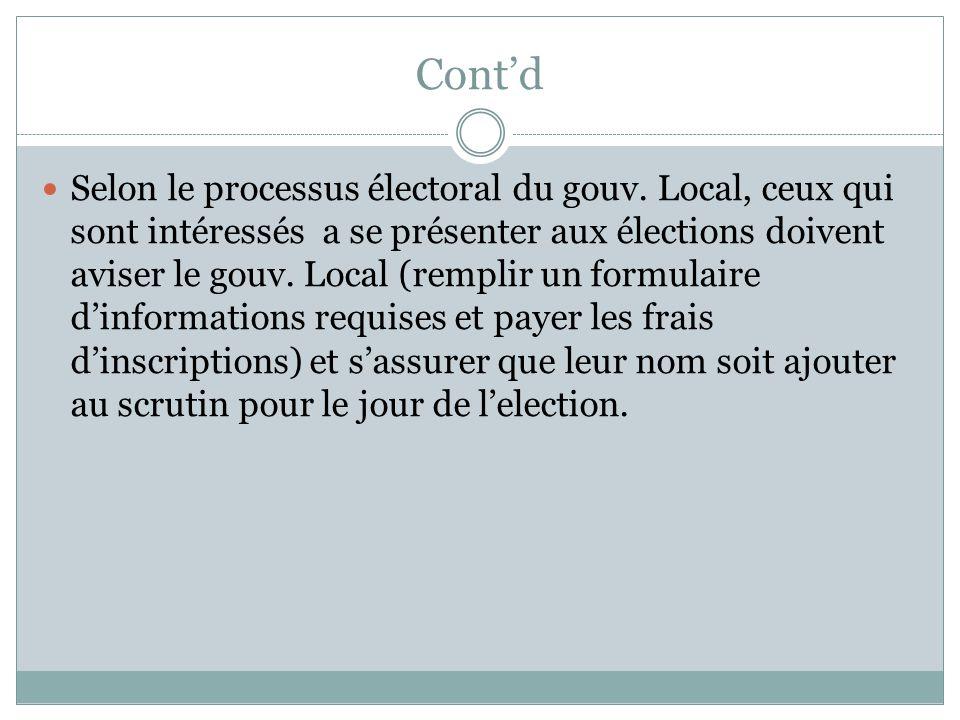 Cont'd Selon le processus électoral du gouv.