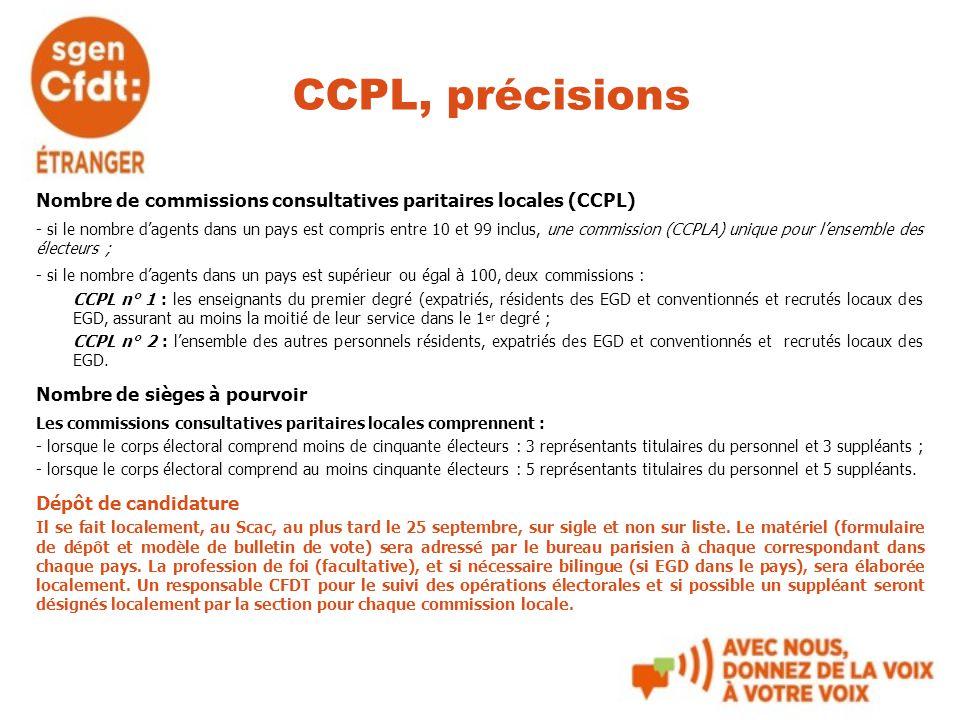 CCPL, précisions Nombre de commissions consultatives paritaires locales (CCPL) - si le nombre d'agents dans un pays est compris entre 10 et 99 inclus,