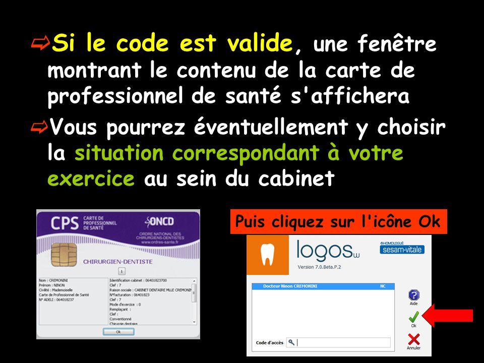  Si vous n avez pas saisi le code de professionnel de santé, celui-ci sera demandé à chaque accès au module de feuilles de soins électroniques  En revanche si ce code a été saisi, celui-ci ne sera plus demandé aussi longtemps que LOGOS_w sera lancé et que le même praticien sera sur le poste