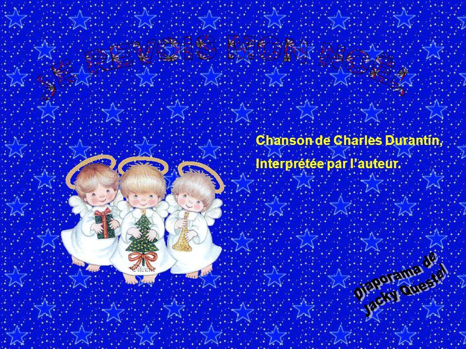Chanson de Charles Durantin, Interprétée par l'auteur.