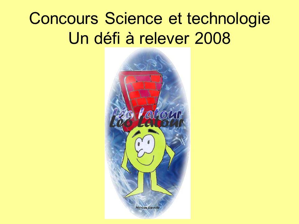 Concours Science et technologie Un défi à relever 2008