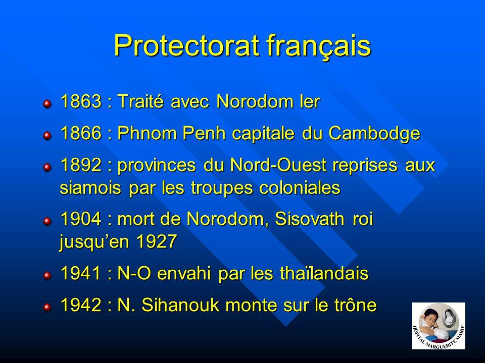Protectorat français 1863 : Traité avec Norodom Ier 1866 : Phnom Penh capitale du Cambodge 1892 : provinces du Nord-Ouest reprises aux siamois par les