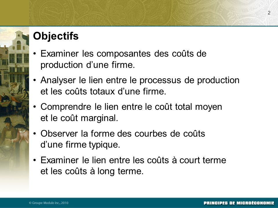 Examiner les composantes des coûts de production d'une firme.