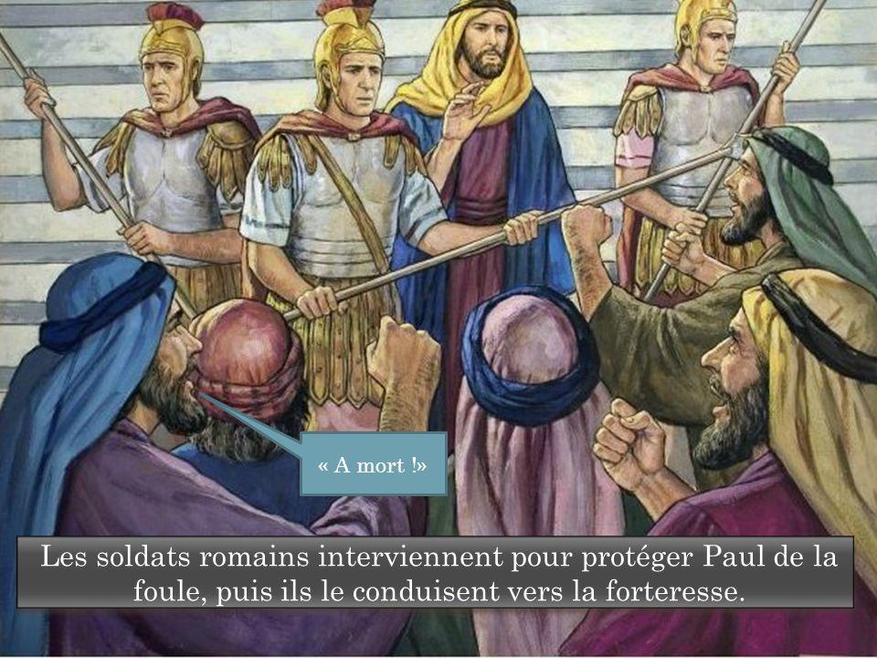 Les soldats romains interviennent pour protéger Paul de la foule, puis ils le conduisent vers la forteresse.