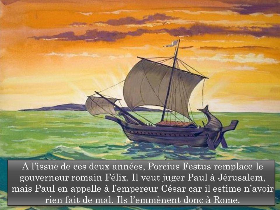 A l'issue de ces deux années, Porcius Festus remplace le gouverneur romain Félix.