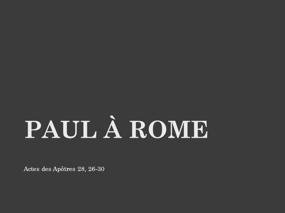 Actes des Apôtres 28, 26-30