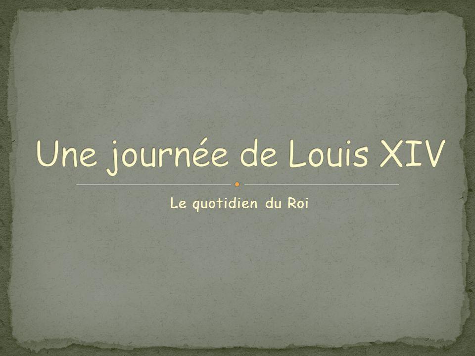 Le duc de Saint-Simon, mémorialiste de Versailles, écrit à propos de Louis XIV : « Avec un almanach et une montre, on pouvait, à trois cents lieues d'ici dire ce qu'il faisait ».