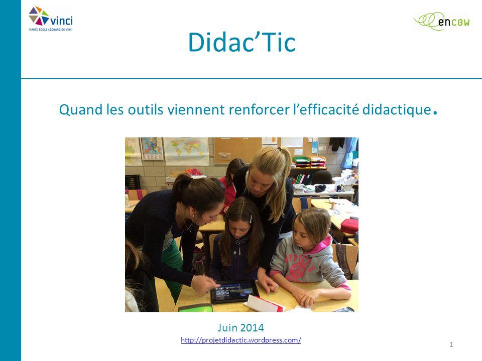 Didac'Tic 1 Quand les outils viennent renforcer l'efficacité didactique.