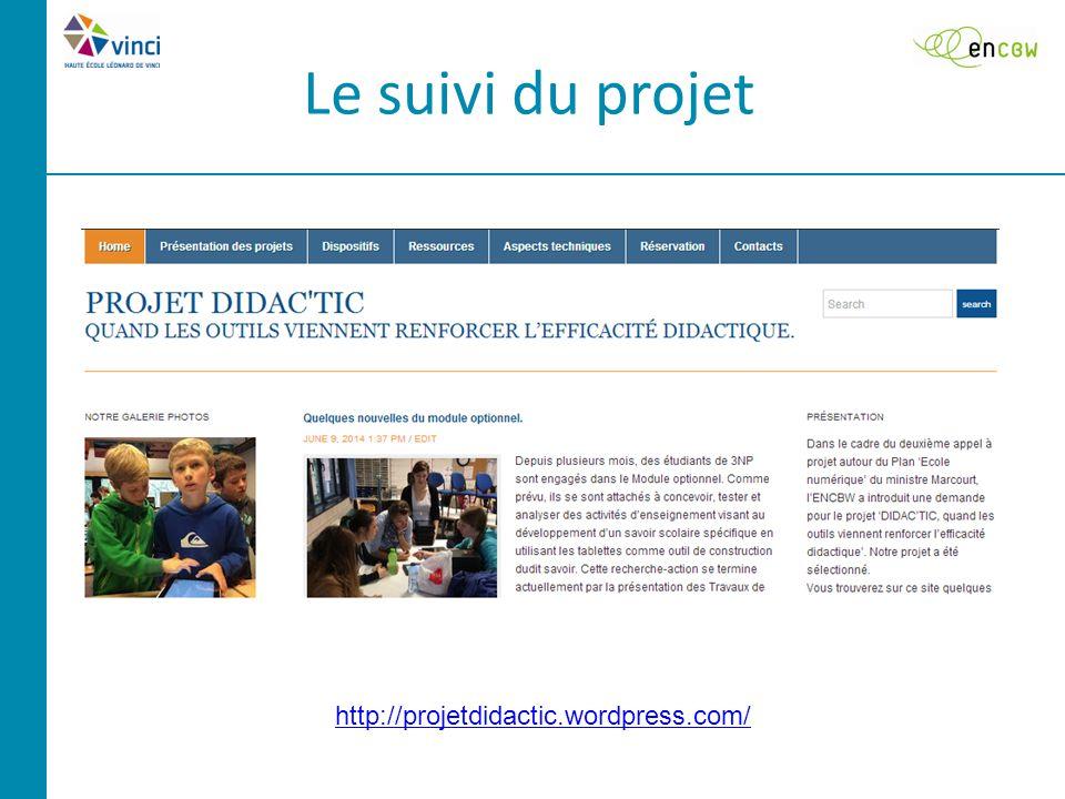 Le suivi du projet http://projetdidactic.wordpress.com/