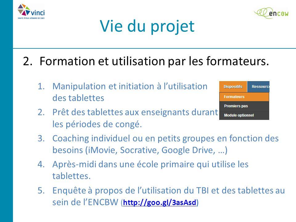 Vie du projet 2.Formation et utilisation par les formateurs.