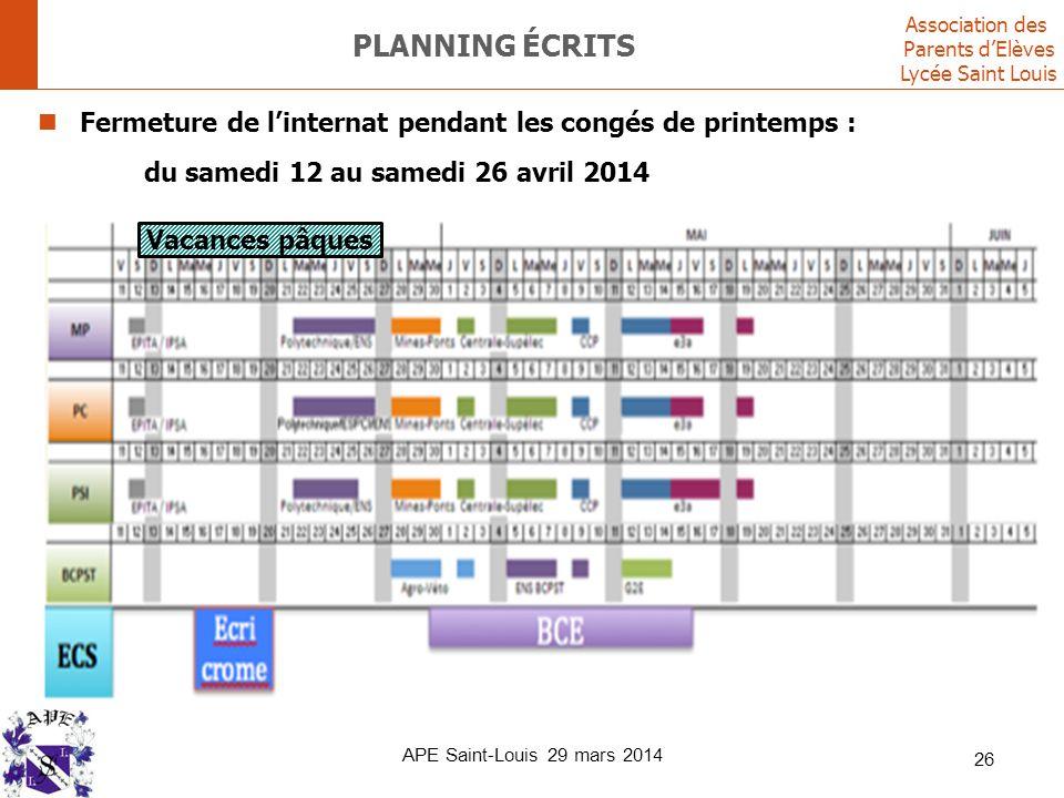 Association des Parents d'Elèves Lycée Saint Louis APE Saint-Louis 29 mars 2014 26 PLANNING ÉCRITS Fermeture de l'internat pendant les congés de print