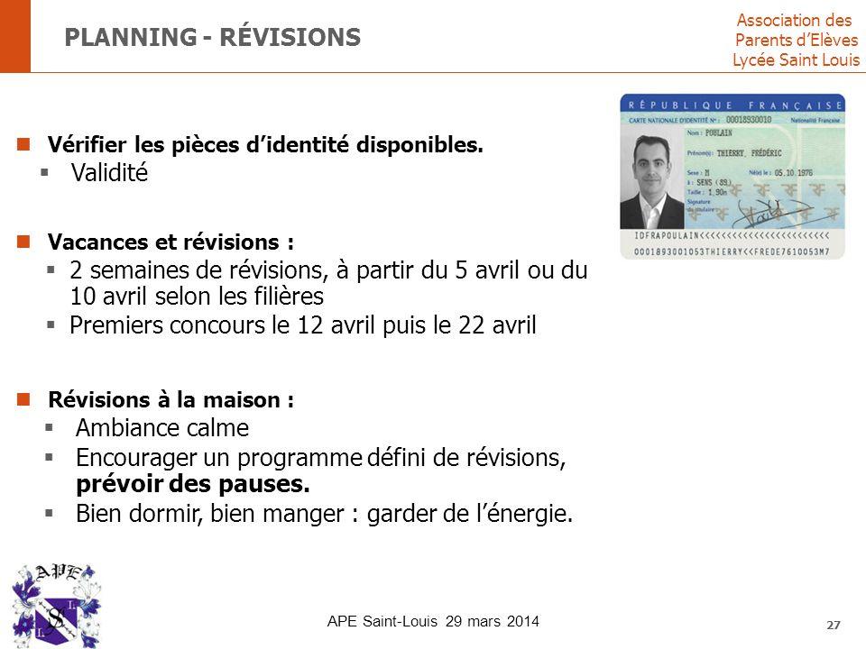 Association des Parents d'Elèves Lycée Saint Louis PLANNING - RÉVISIONS Vérifier les pièces d'identité disponibles.  Validité Vacances et révisions :