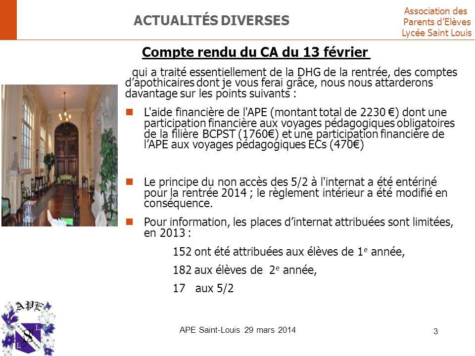 Association des Parents d'Elèves Lycée Saint Louis ACTUALITÉS DIVERSES Compte rendu du CA du 13 février qui a traité essentiellement de la DHG de la r