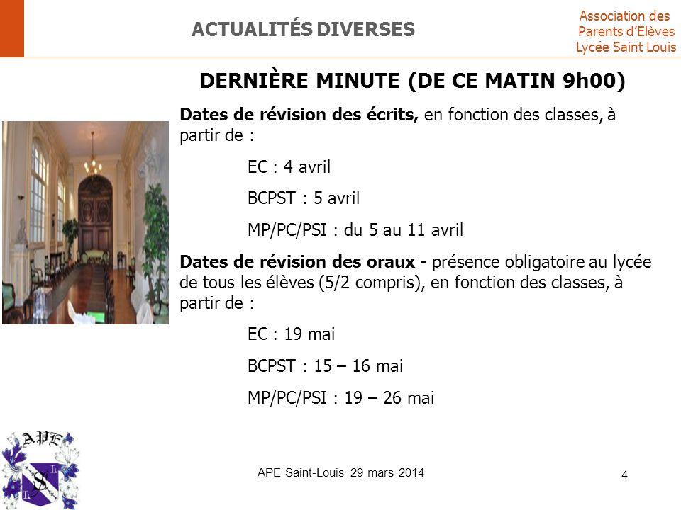 Association des Parents d'Elèves Lycée Saint Louis ACTUALITÉS DIVERSES DERNIÈRE MINUTE (DE CE MATIN 9h00) Dates de révision des écrits, en fonction de