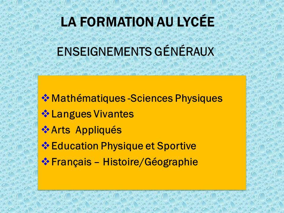 LA FORMATION AU LYCÉE ENSEIGNEMENTS GÉNÉRAUX