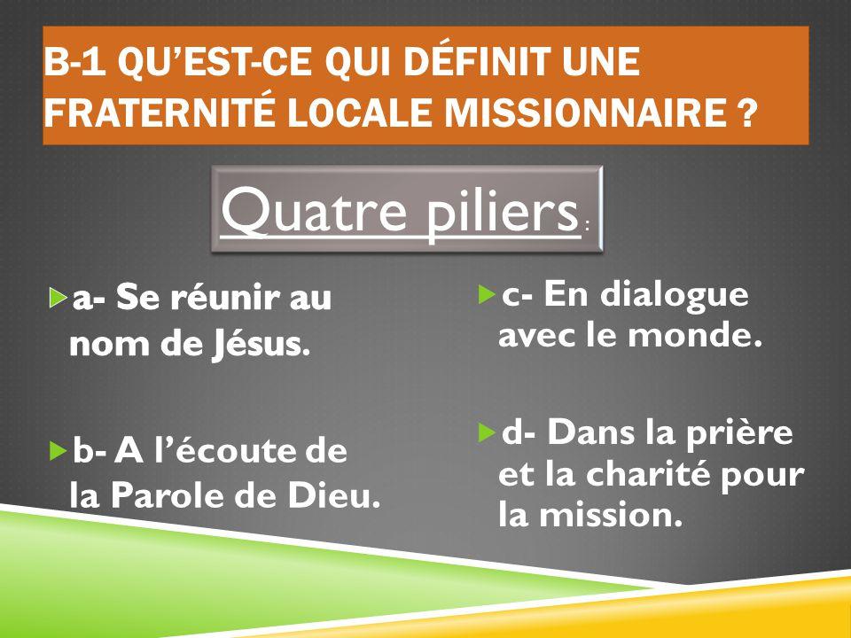 Qu'est-ce qui définit une Fraternité Locale Missionnaire ?