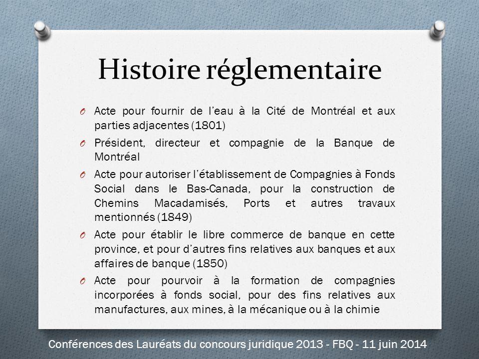 Histoire réglementaire O Acte pour fournir de l'eau à la Cité de Montréal et aux parties adjacentes (1801) O Président, directeur et compagnie de la B
