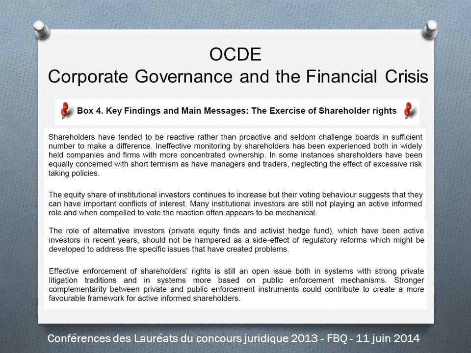 OCDE Corporate Governance and the Financial Crisis Conférences des Lauréats du concours juridique 2013 - FBQ - 11 juin 2014