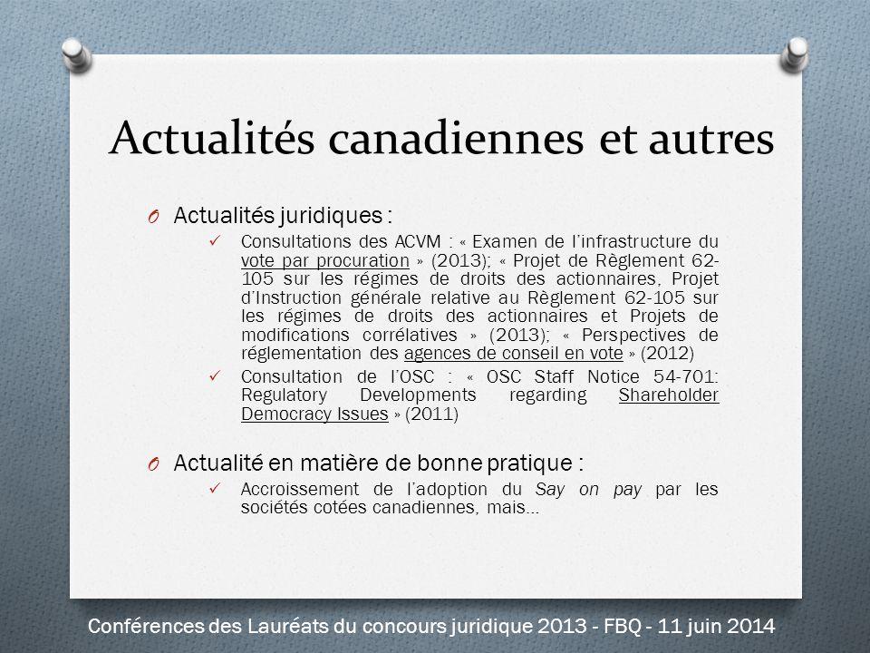 O Actualités juridiques : Consultations des ACVM : « Examen de l'infrastructure du vote par procuration » (2013); « Projet de Règlement 62- 105 sur le