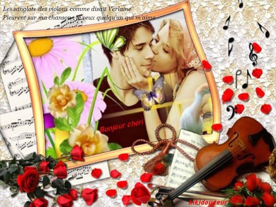 Y'a des amours tendresse qui savent pardonner Y'a des histoires de fesses ou de complicité