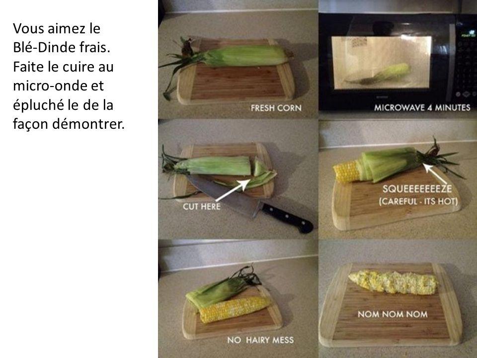 Vous aimez le Blé-Dinde frais. Faite le cuire au micro-onde et épluché le de la façon démontrer.
