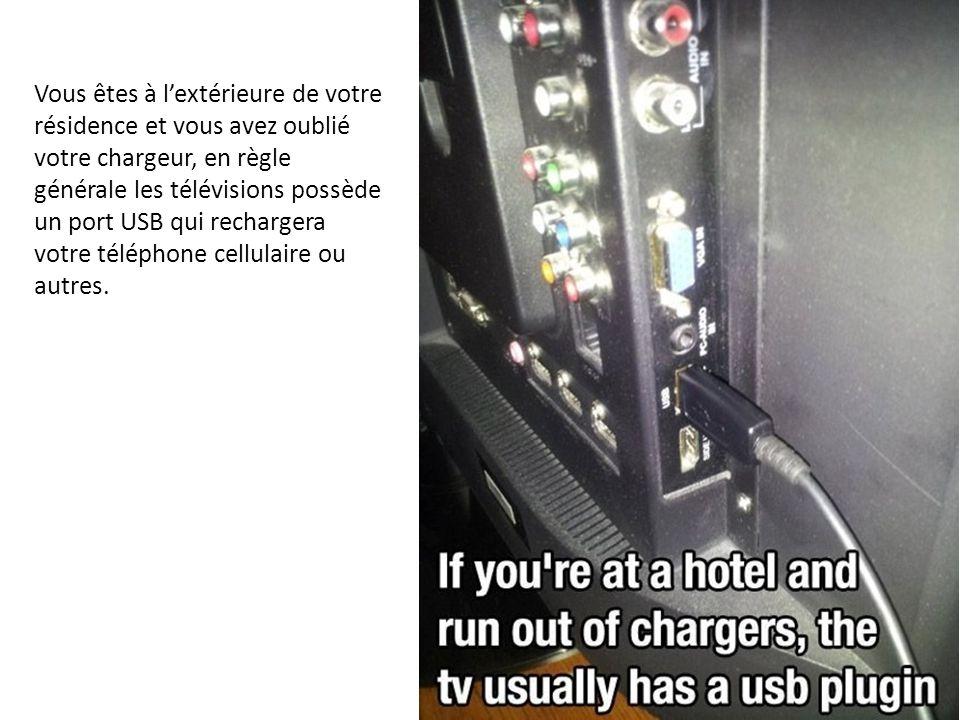Vous êtes à l'extérieure de votre résidence et vous avez oublié votre chargeur, en règle générale les télévisions possède un port USB qui rechargera v