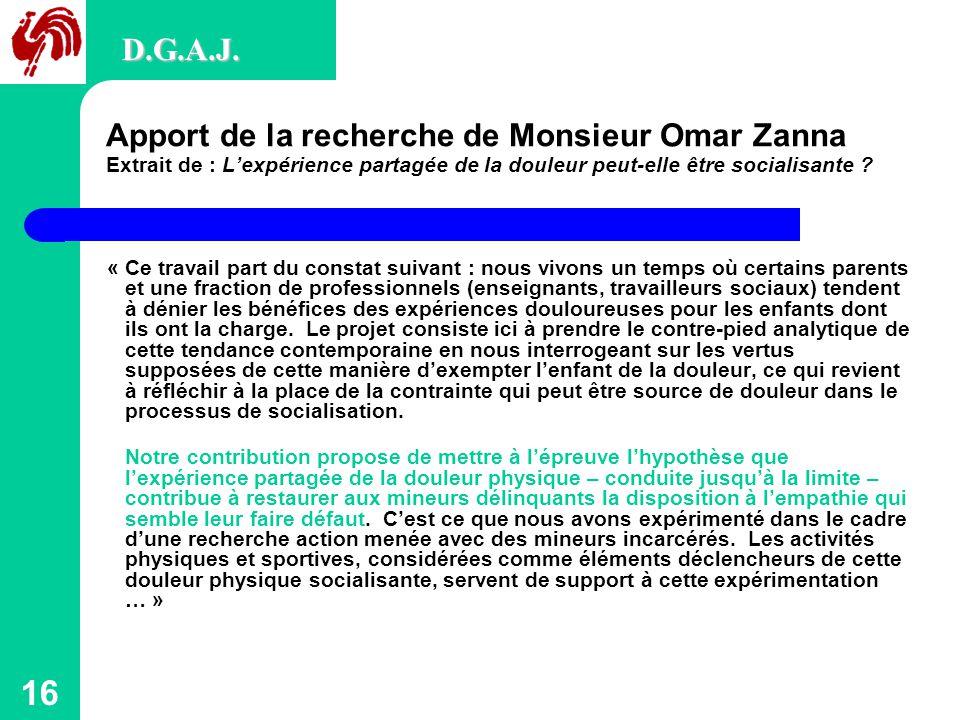 16 Apport de la recherche de Monsieur Omar Zanna Extrait de : L'expérience partagée de la douleur peut-elle être socialisante .