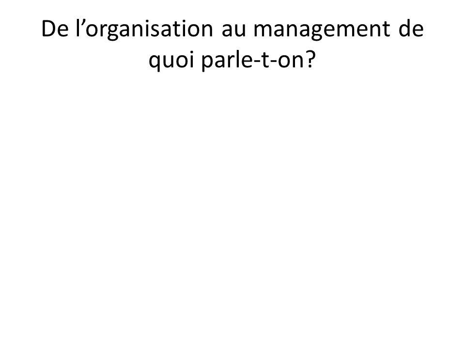 C'est quoi donc le management.