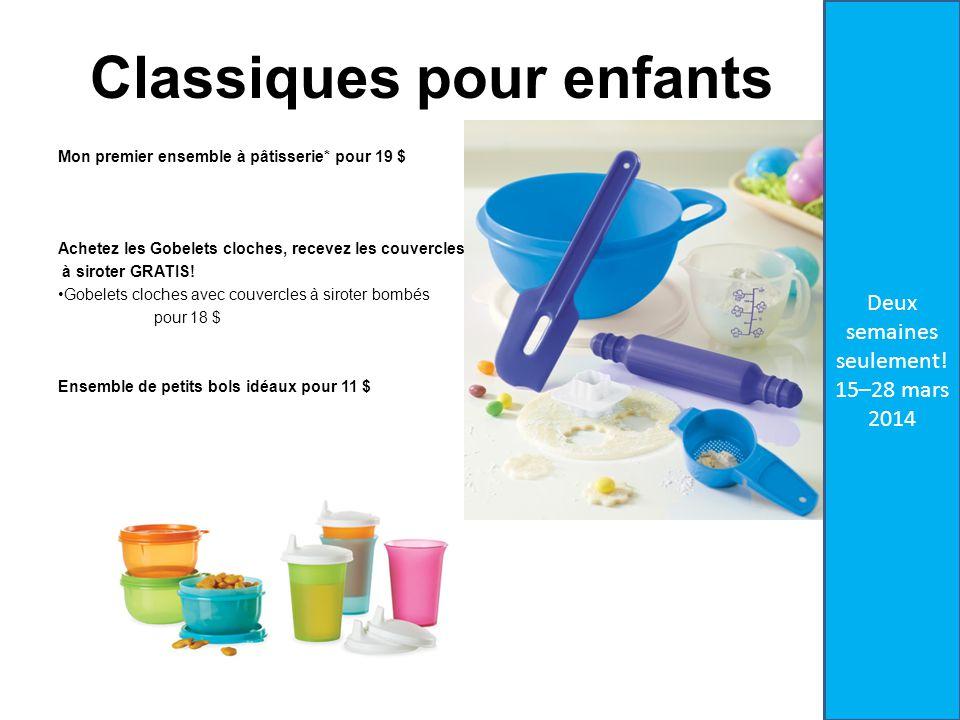 Classiques pour enfants Mon premier ensemble à pâtisserie* pour 19 $ Achetez les Gobelets cloches, recevez les couvercles à siroter GRATIS.