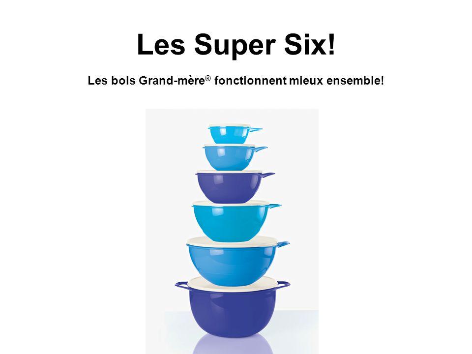 Les Super Six! Les bols Grand-mère ® fonctionnent mieux ensemble!