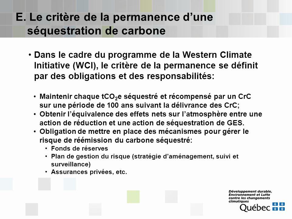 Dans le cadre du programme de la Western Climate Initiative (WCI), le critère de la permanence se définit par des obligations et des responsabilités:
