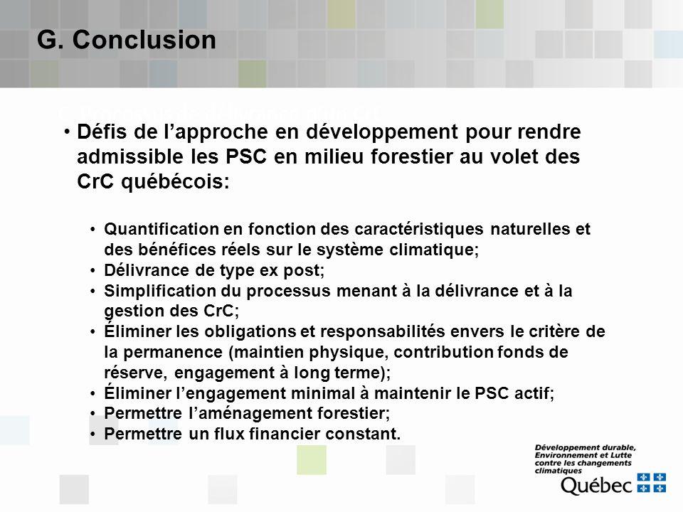 C. Processus de délivrance d'un CrC G. Conclusion Défis de l'approche en développement pour rendre admissible les PSC en milieu forestier au volet des