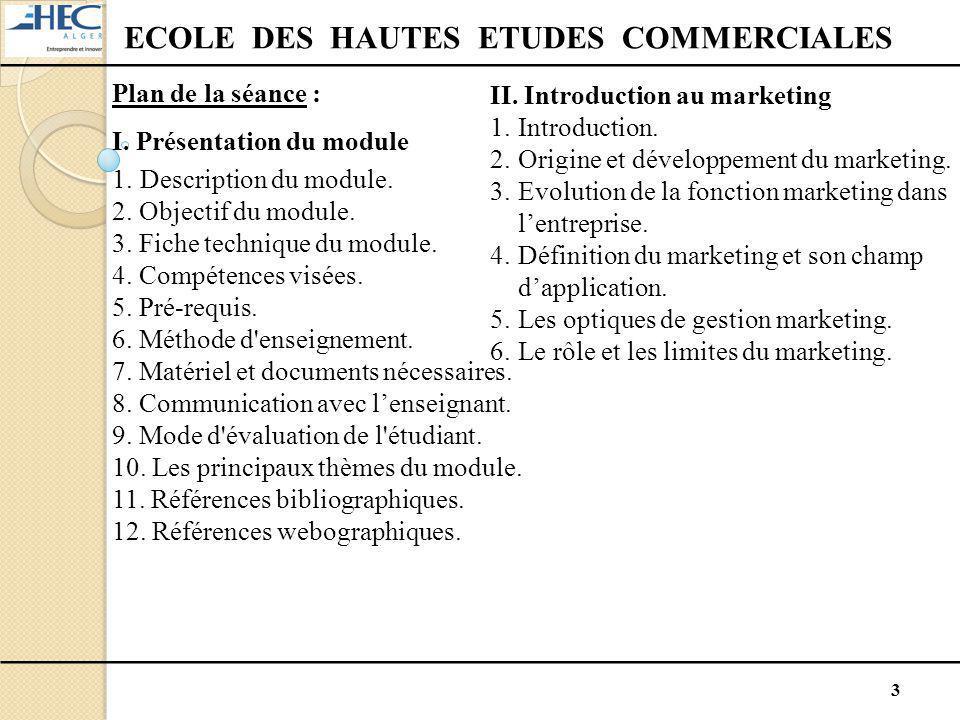 3 Plan de la séance : I. Présentation du module 1.Description du module. 2. Objectif du module. 3. Fiche technique du module. 4. Compétences visées. 5