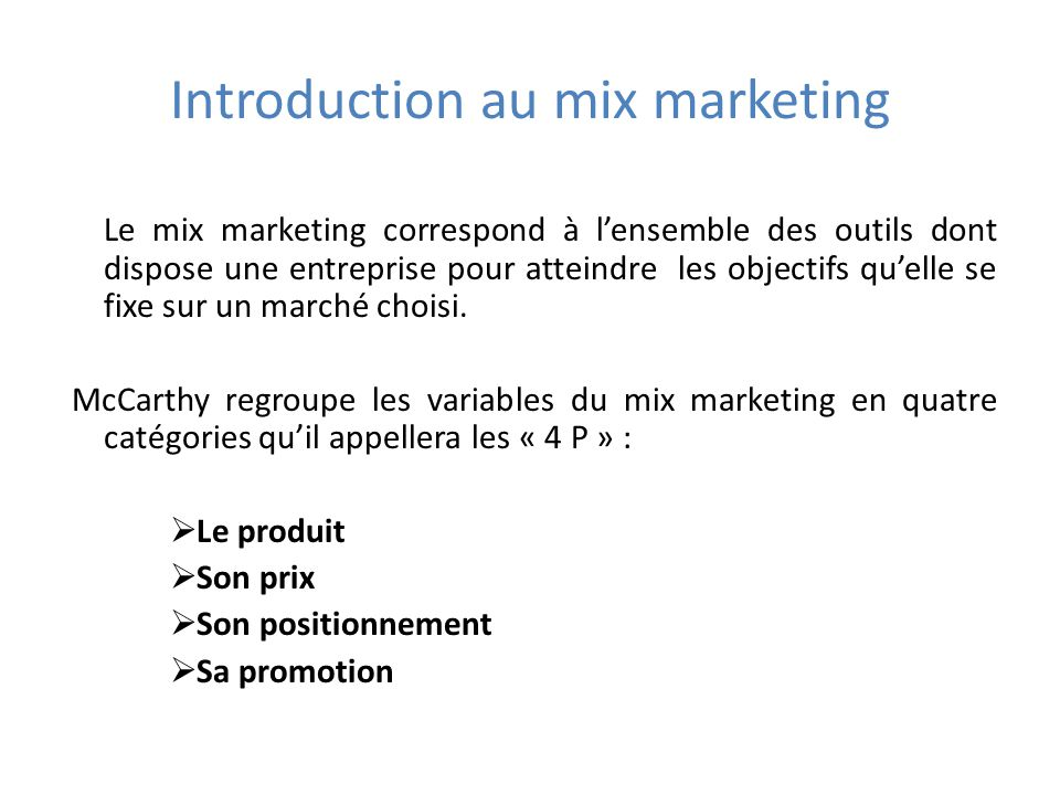 Le marketing mix