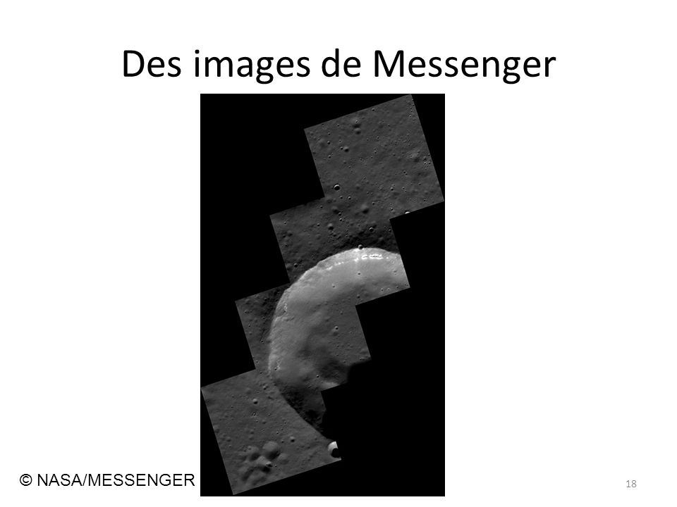 Des images de Messenger 18 © NASA/MESSENGER