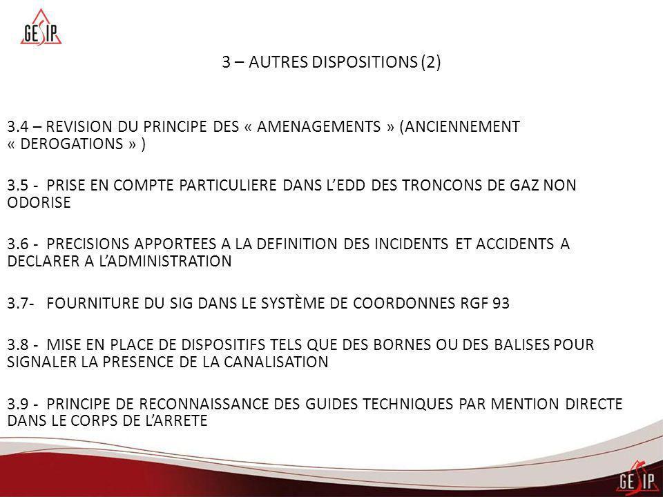 3 – AUTRES DISPOSITIONS (2) 3.4 – REVISION DU PRINCIPE DES « AMENAGEMENTS » (ANCIENNEMENT « DEROGATIONS » ) 3.5 - PRISE EN COMPTE PARTICULIERE DANS L'