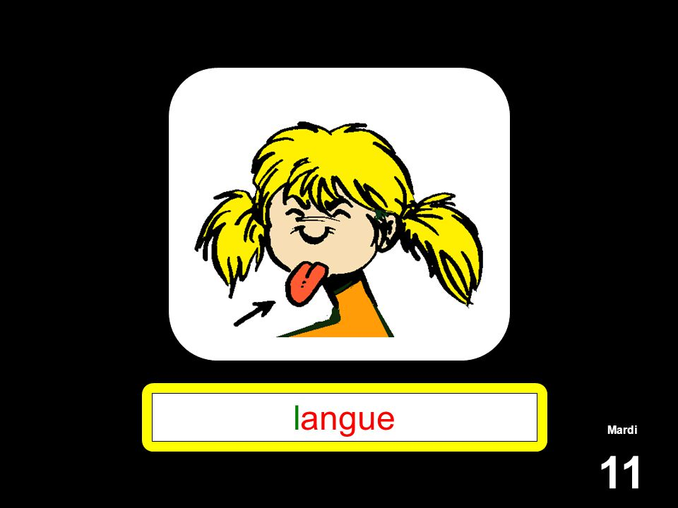 Mardi 11 langue