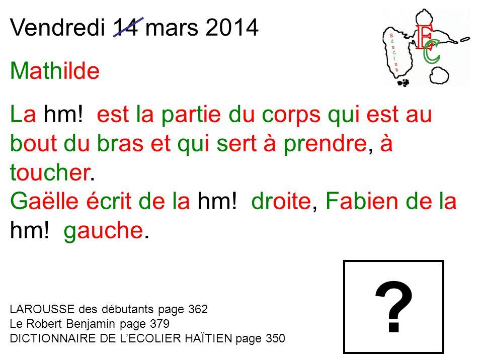 Vendredi 14 mars 2014 Mathilde La hm.