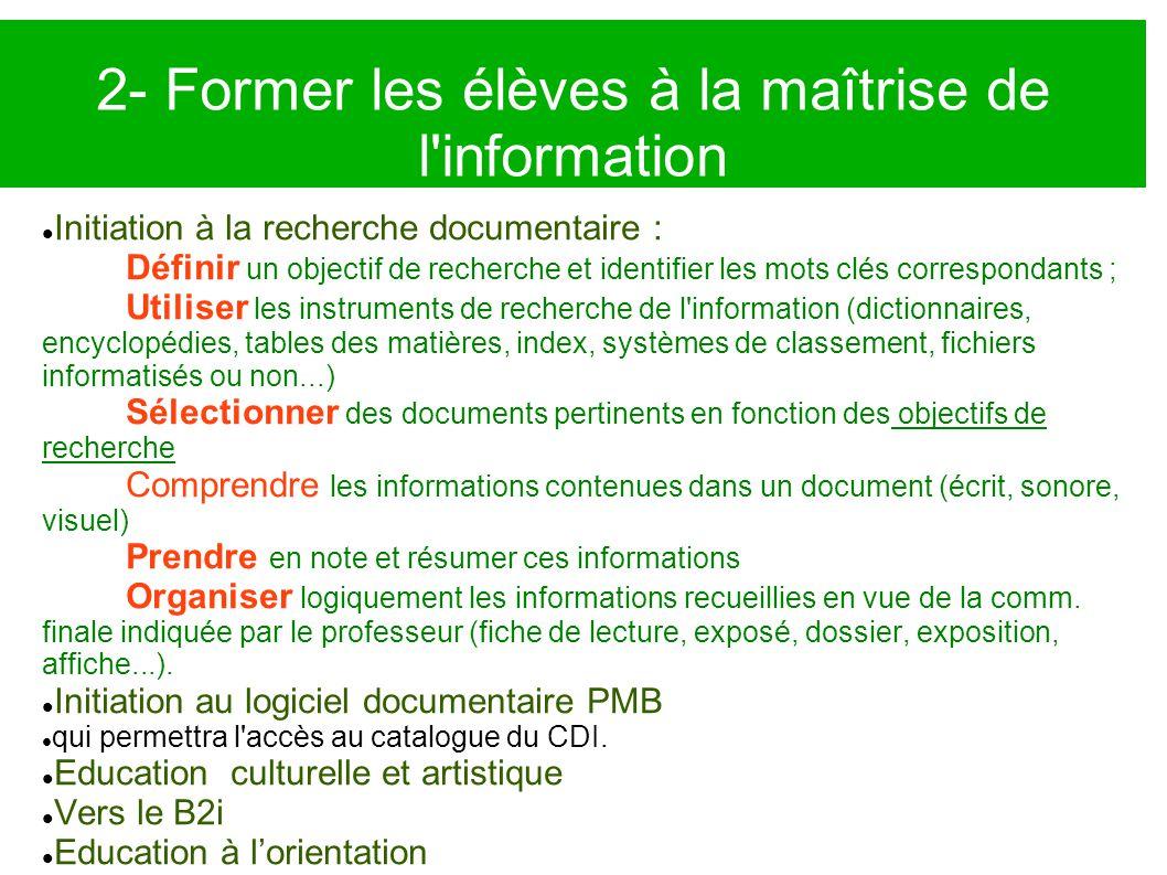 3- Promotion de la lecture Donner le goût de lire : création d'un forum sur le site sur les livres lus inciter les élèves à y apporter leurs critiques en cohésion avec les professeurs de français.