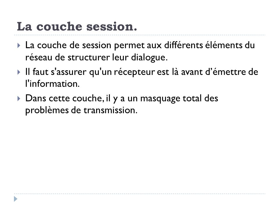 La couche session.