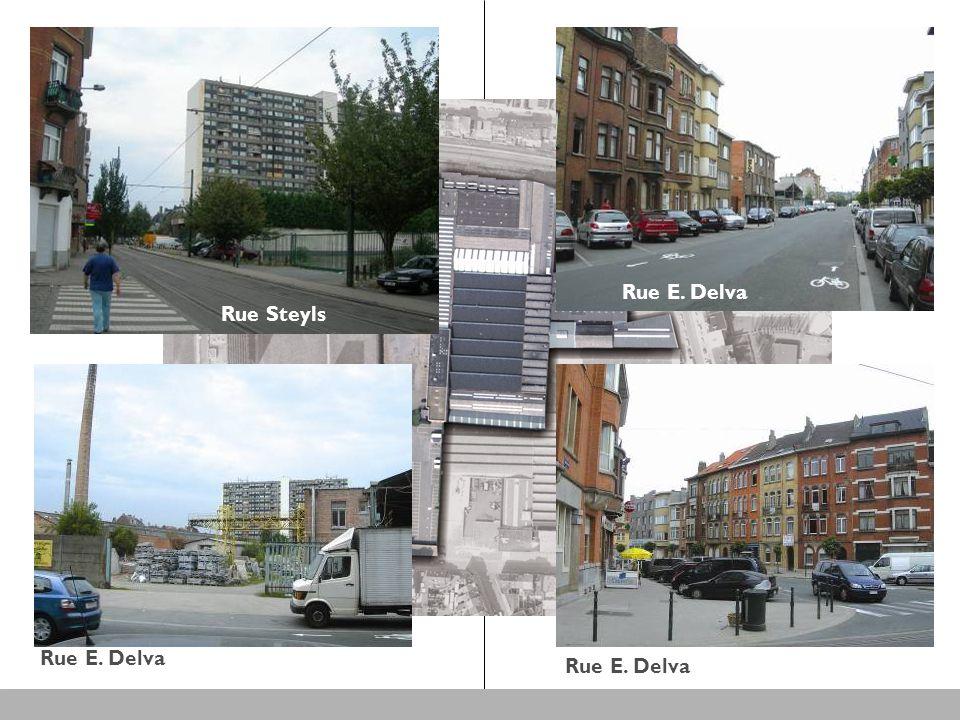 Rue Steyls Rue E. Delva Rue Steyls Rue E. Delva