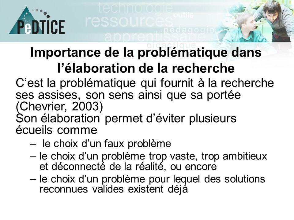 Les étapes de la problématisation (Chevrier, 2003)