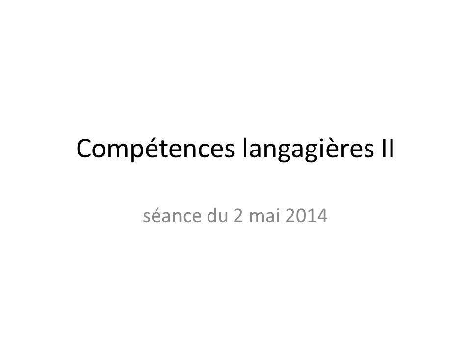 Compétences langagières II séance du 2 mai 2014