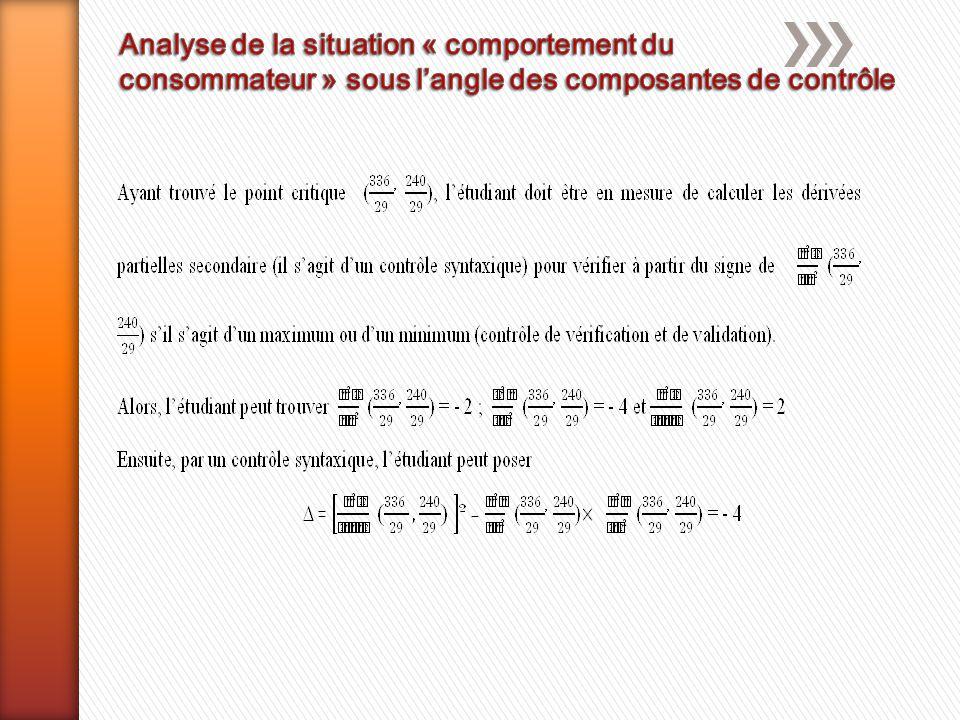 1 : signifie que l'on a observé des indicateurs que l'étudiant a exercé une action mathématiques liée à cette composante.