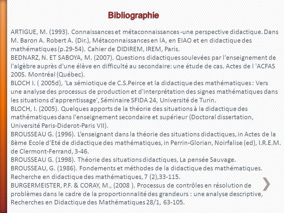 ARTIGUE, M. (1993). Connaissances et métaconnaissances -une perspective didactique. Dans M. Baron A. Robert A. (Dir.), Métaconnaissances en lA, en EIA