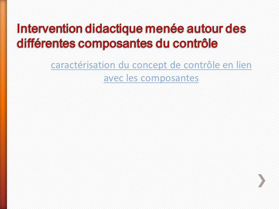 caractérisation du concept de contrôle en lien avec les composantes