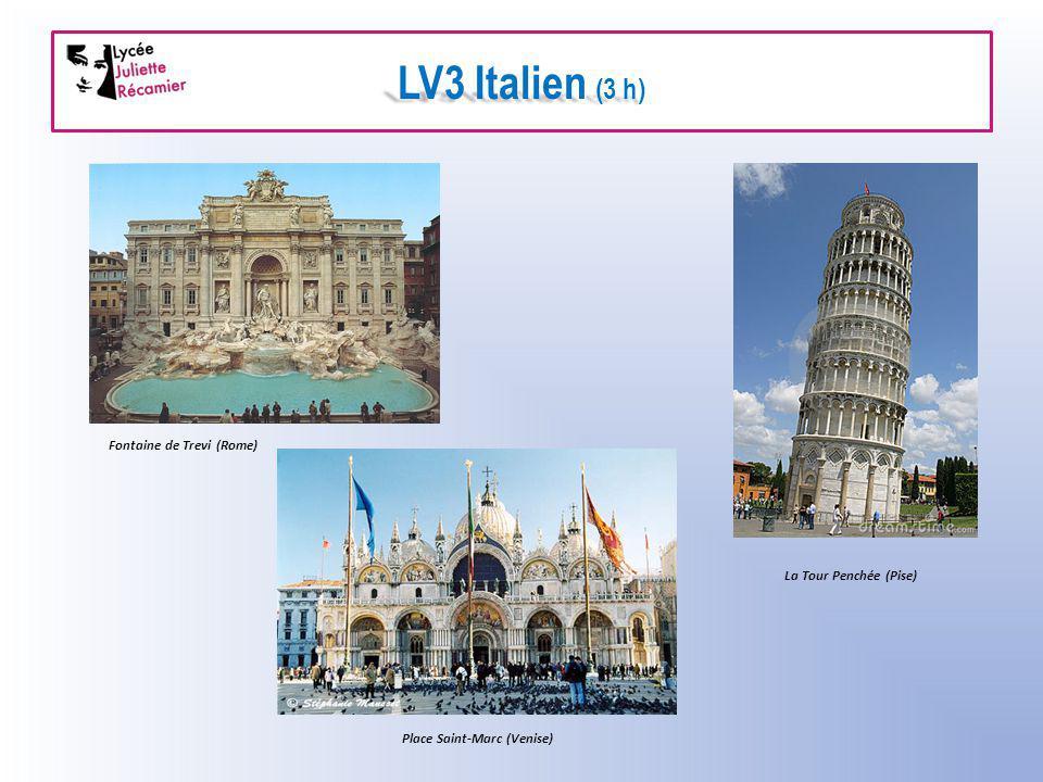 LV3 Italien (3 h) Fontaine de Trevi (Rome) La Tour Penchée (Pise) Place Saint-Marc (Venise)